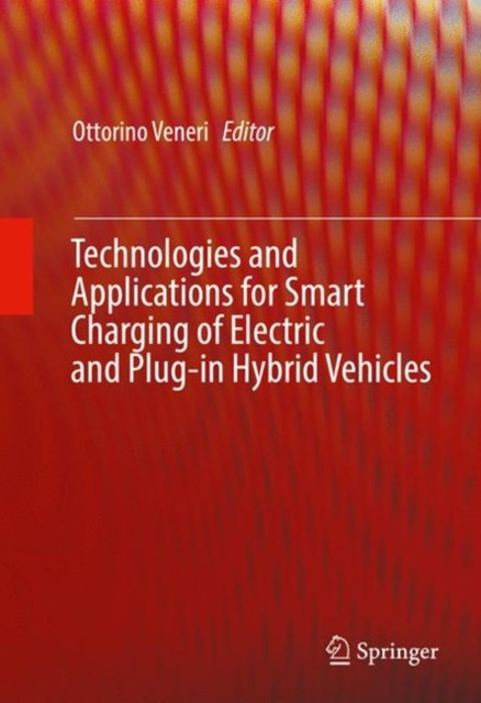 Technologies and Applications for Smart Charging of Electric and Plug-in Hybrid Vehicles