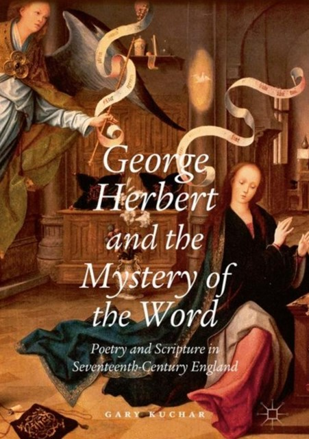 George Herbert and the Mystery of the Word