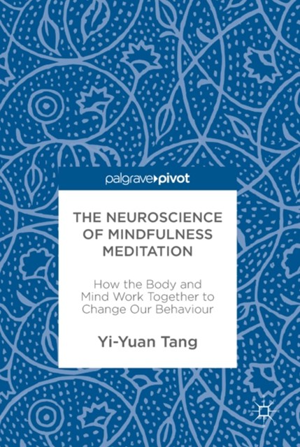 Neuroscience of Mindfulness Meditation