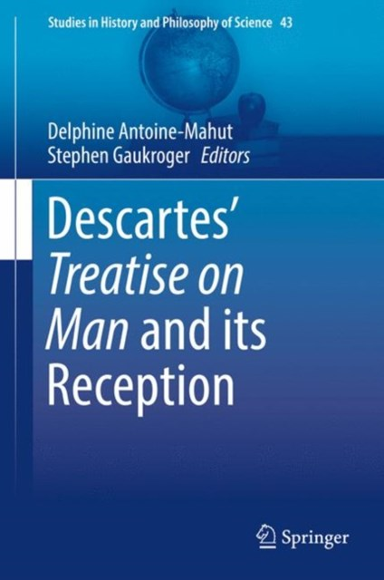 (ebook) Descartes' Treatise on Man and its Reception