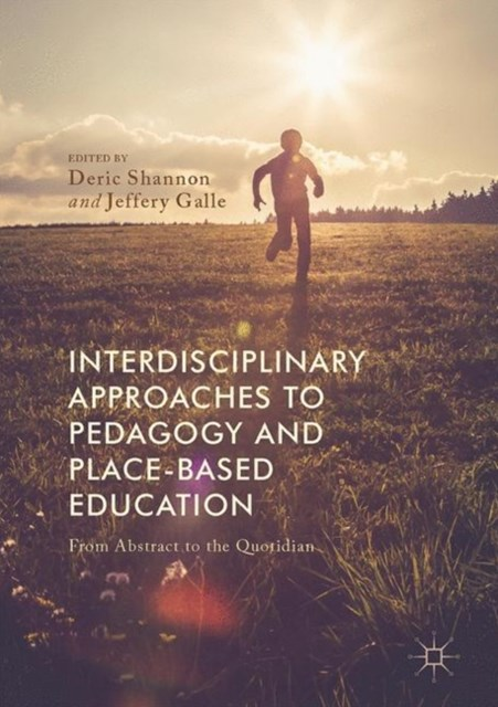 (ebook) Interdisciplinary Approaches to Pedagogy and Place-Based Education