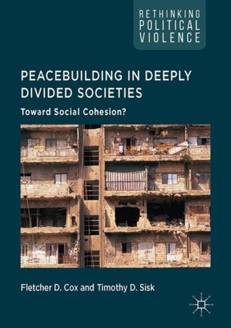 (ebook) Peacebuilding in Deeply Divided Societies