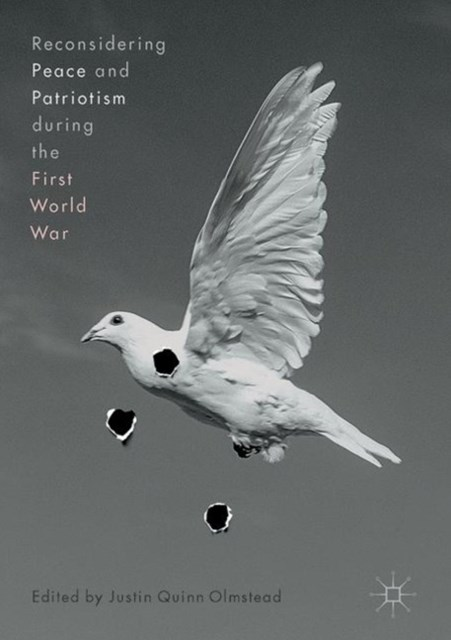 (ebook) Reconsidering Peace and Patriotism during the First World War