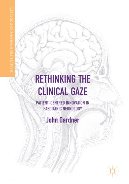 (ebook) Rethinking the Clinical Gaze