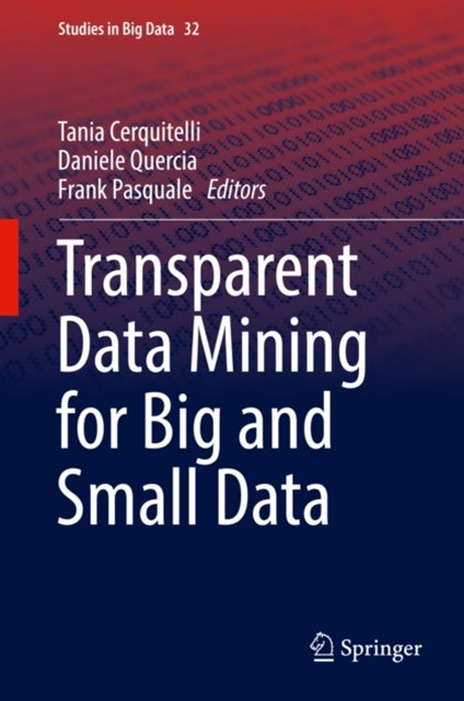 (ebook) Transparent Data Mining for Big and Small Data