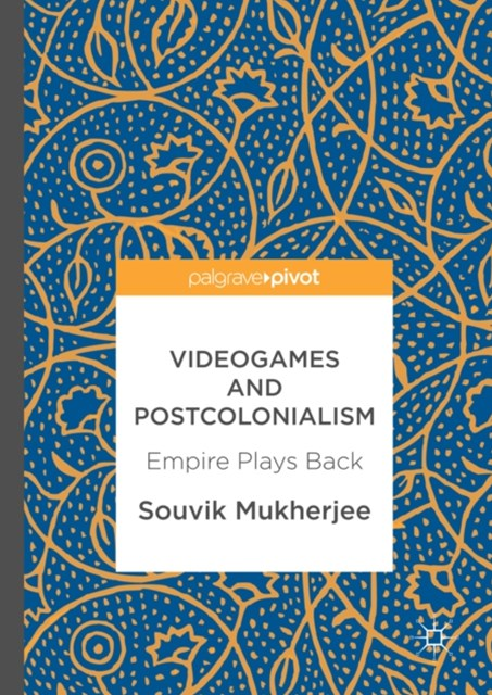 (ebook) Videogames and Postcolonialism