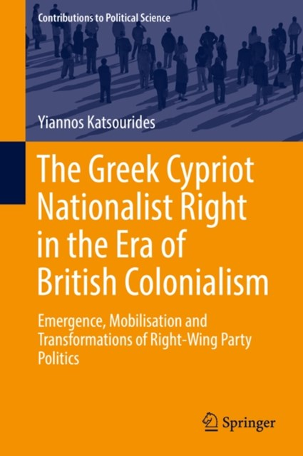 (ebook) Greek Cypriot Nationalist Right in the Era of British Colonialism