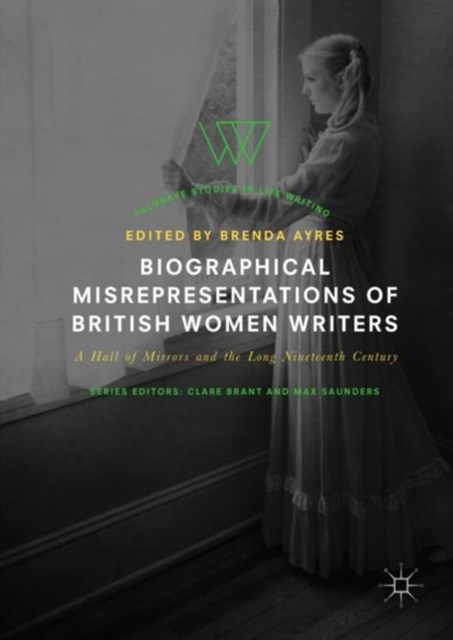 (ebook) Biographical Misrepresentations of British Women Writers