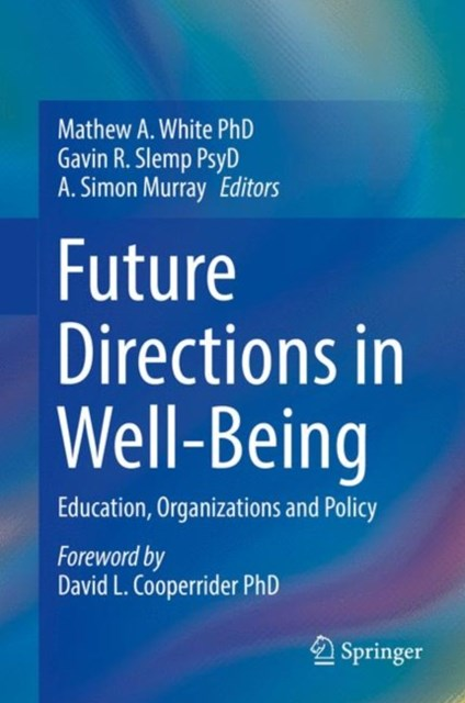 Future Directions in Well-Being