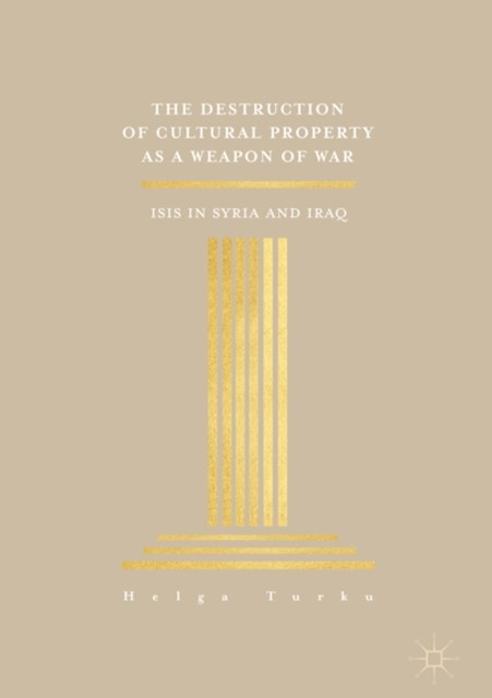 (ebook) Destruction of Cultural Property as a Weapon of War