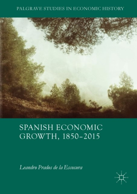 Spanish Economic Growth, 1850-2015