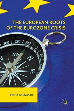 European Roots of the Eurozone Crisis