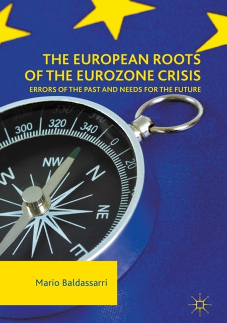 (ebook) European Roots of the Eurozone Crisis