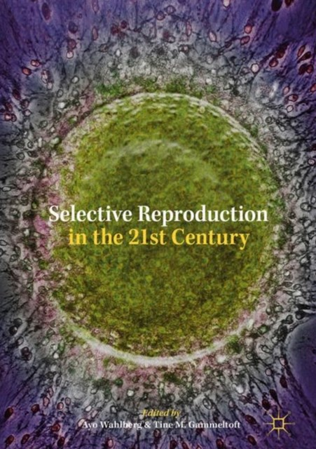 (ebook) Selective Reproduction in the 21st Century