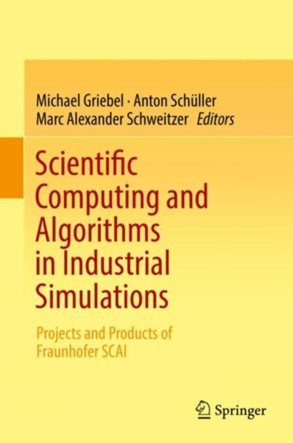(ebook) Scientific Computing and Algorithms in Industrial Simulations
