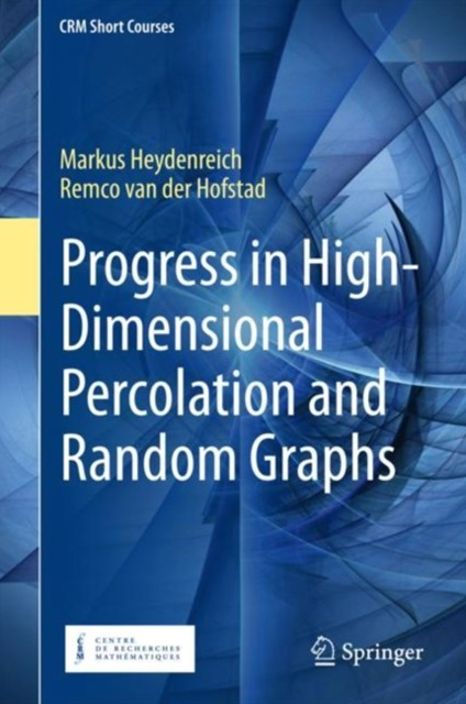 (ebook) Progress in High-Dimensional Percolation and Random Graphs