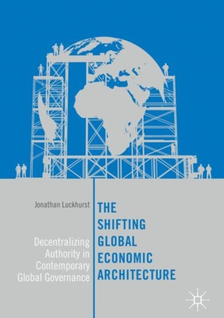 (ebook) Shifting Global Economic Architecture