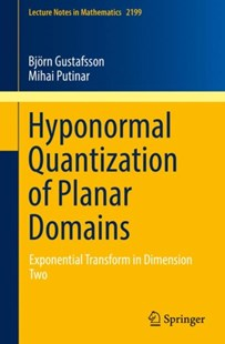(ebook) Hyponormal Quantization of Planar Domains - Science & Technology Mathematics