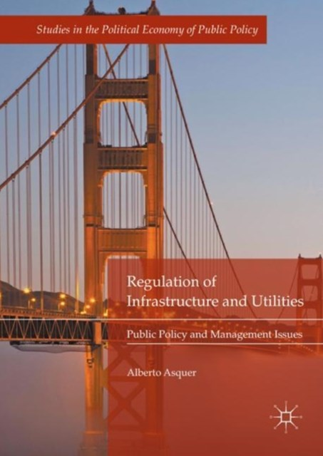 (ebook) Regulation of Infrastructure and Utilities