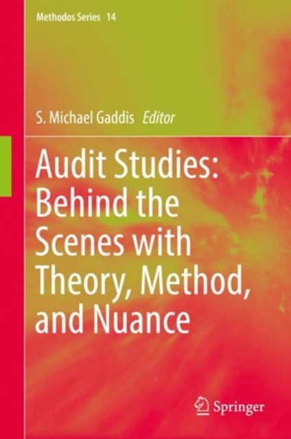Audit Studies: Behind the Scenes with Theory, Method, and Nuance