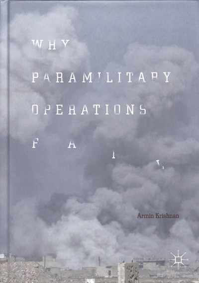 Why Paramilitary Operations Fail