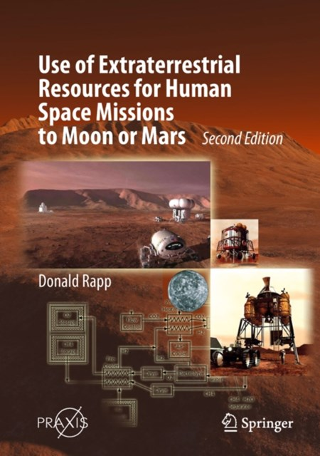 (ebook) Use of Extraterrestrial Resources for Human Space Missions to Moon or Mars