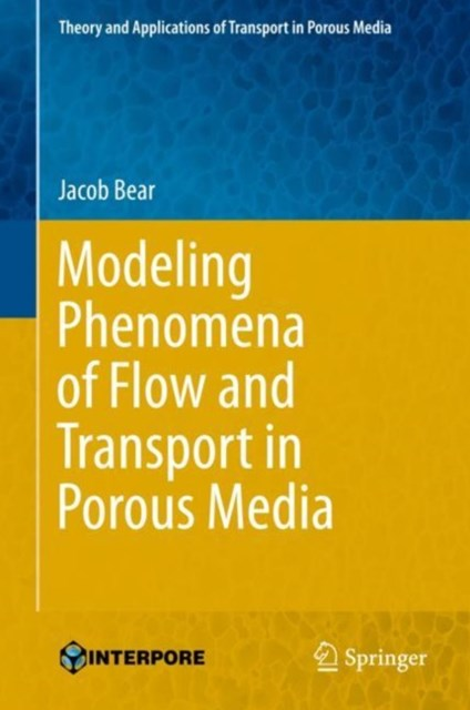 (ebook) Modeling Phenomena of Flow and Transport in Porous Media