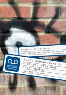 (ebook) Youth Subcultures in Fiction, Film and Other Media - Entertainment Film Theory