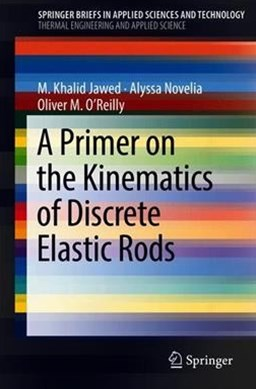 A Primer on the Kinematics of Discrete Elastic Rods
