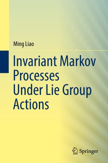 (ebook) Invariant Markov Processes Under Lie Group Actions
