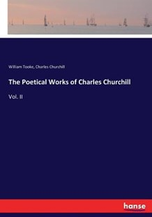 The Poetical Works of Charles Churchill by William Tooke, Charles Churchill (9783337003173) - PaperBack - Modern & Contemporary Fiction Literature