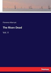 The Risen Dead by Florence Marryat (9783337047696) - PaperBack - Modern & Contemporary Fiction Literature