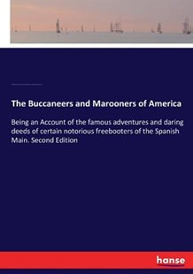 The Buccaneers and Marooners of America by Charles Johnson, Howard Pyle, Ruth Parr (9783337196271) - PaperBack - History