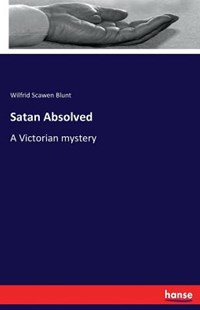 Satan Absolved by Wilfrid Scawen Blunt (9783337301095) - PaperBack - Religion & Spirituality