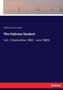 The Hebrew Student by William Rainey Harper (9783337316785) - PaperBack - Modern & Contemporary Fiction Literature