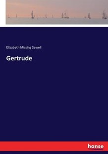 Gertrude by Elizabeth Missing Sewell (9783337318826) - PaperBack - Modern & Contemporary Fiction Literature