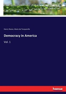 Democracy in America by Alexis de Tocqueville, Henry Reeve (9783337322151) - PaperBack - Reference