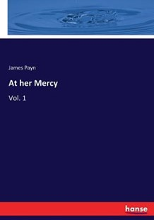 At her Mercy by James Payn (9783337346447) - PaperBack - History