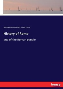 History of Rome by John Pentland Mahaffy, Victor Duruy (9783337381714) - PaperBack - Modern & Contemporary Fiction Literature