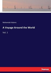 A Voyage Around the World by Nehemiah Adams (9783337427726) - PaperBack - Travel Travel Writing