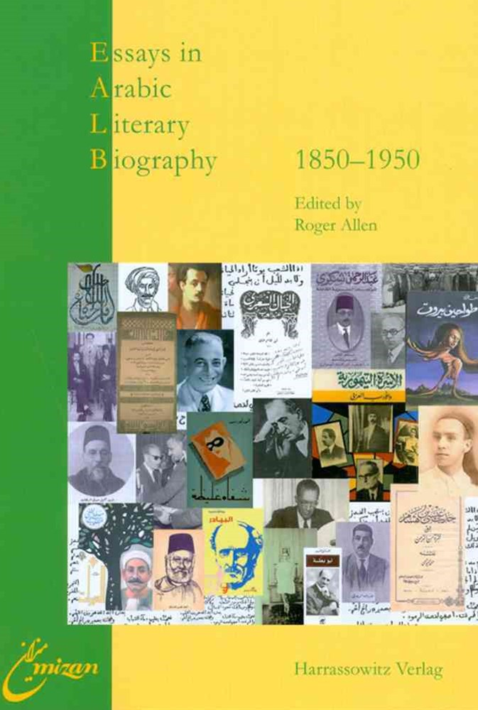 Essays in Arabic Literary Biography, 1850-1950