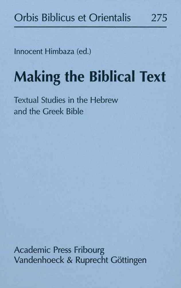 Making the Biblical Text