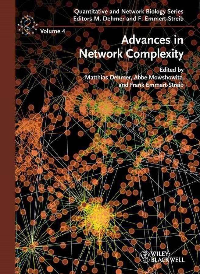 Advances in Network Complexity