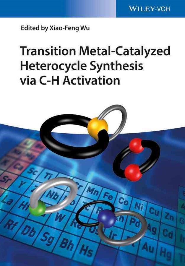 Transition Metal-catalyzed Heterocycle Synthesis  Via C-h Activation