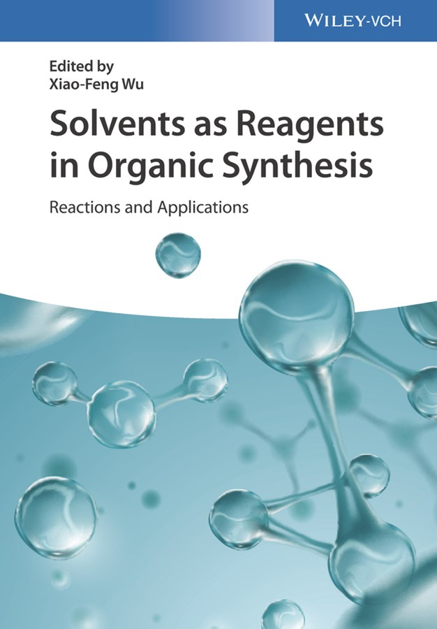 Solvents as Reagents in Organic Synthesis -       Reactions and Applications