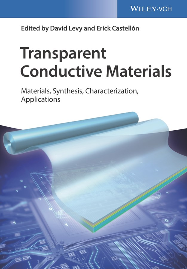 Transparent Conductive Materials - Materials *    Synthesis * Characterization * Applications