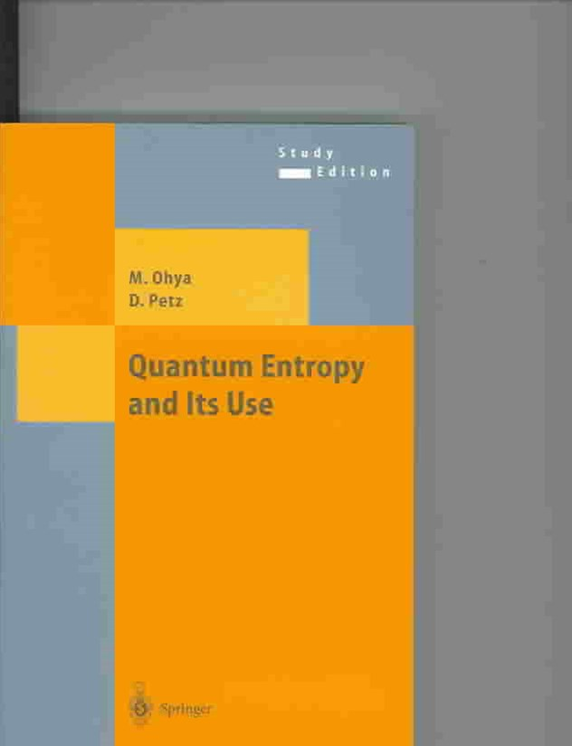 Quantum Entropy and Its Use