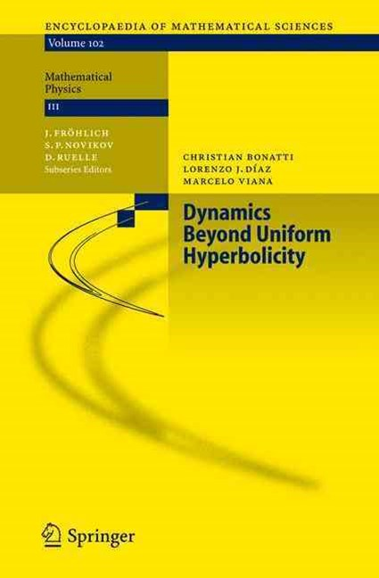 Dynamics Beyond Uniform Hyperbolicity