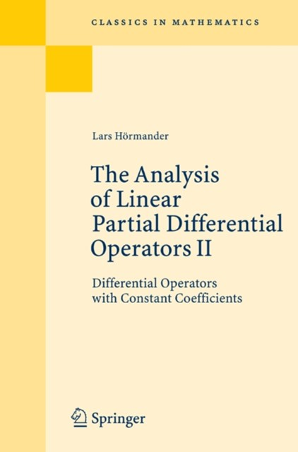 Analysis of Linear Partial Differential Operators II
