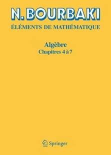 Algèbre by N. Bourbaki (9783540343981) - PaperBack - Science & Technology Mathematics
